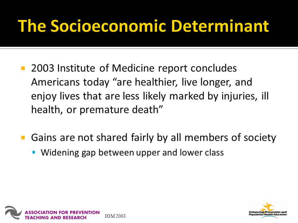 The Socioeconomic Determinant