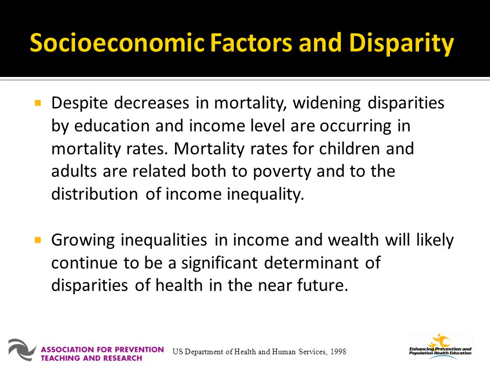 Socioeconomic Factors and Disparity