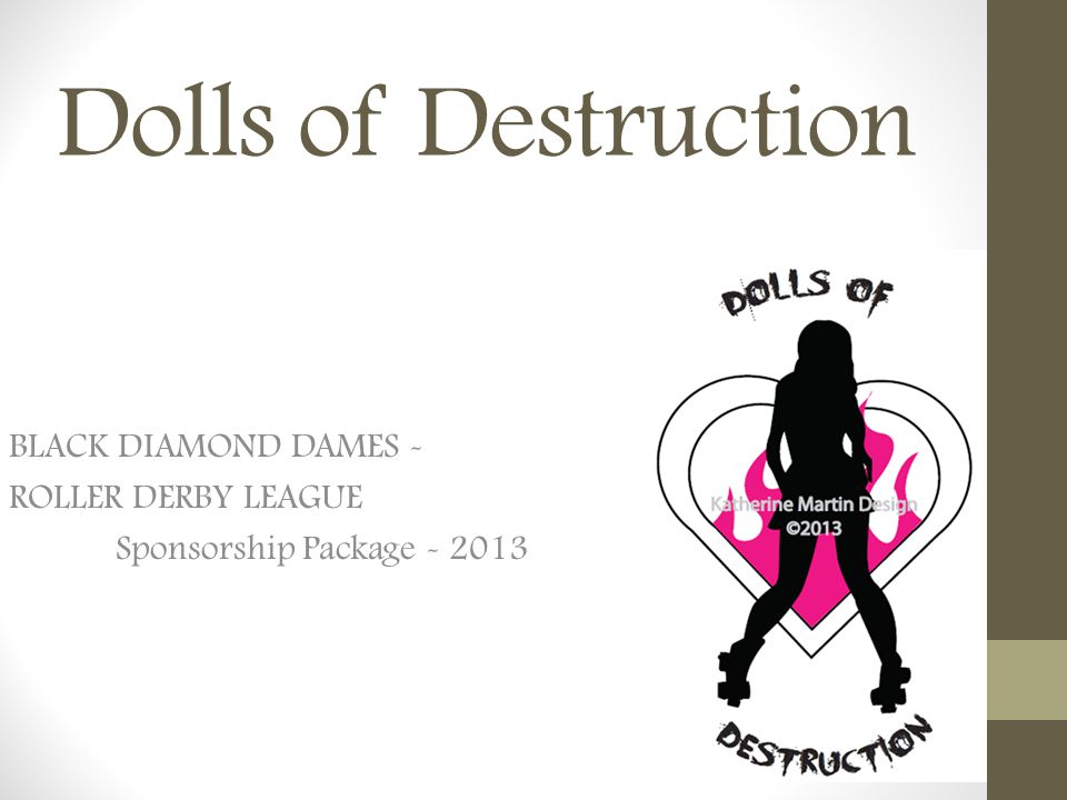BLACK DIAMOND DAMES - ROLLER DERBY LEAGUE Sponsorship Package - 2013