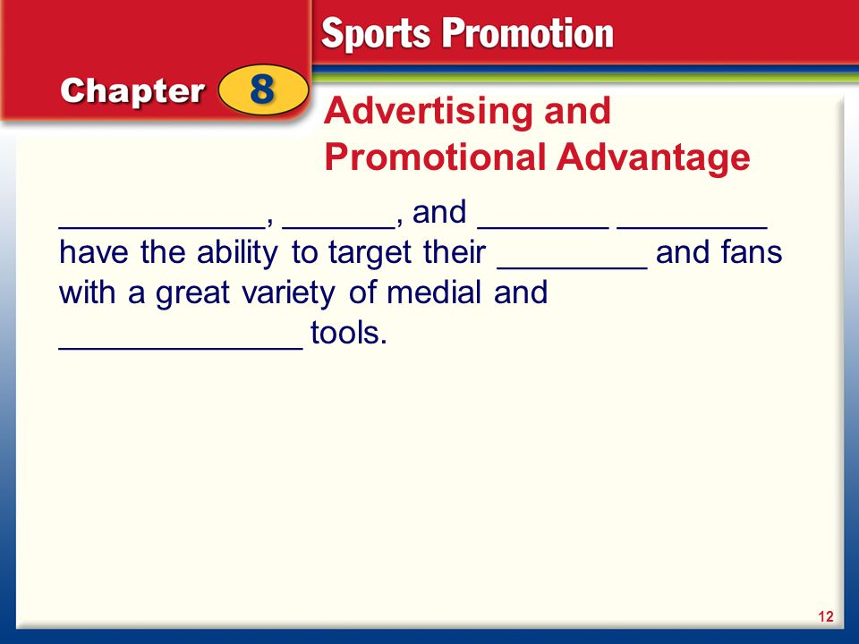 Advertising and Promotional Advantage