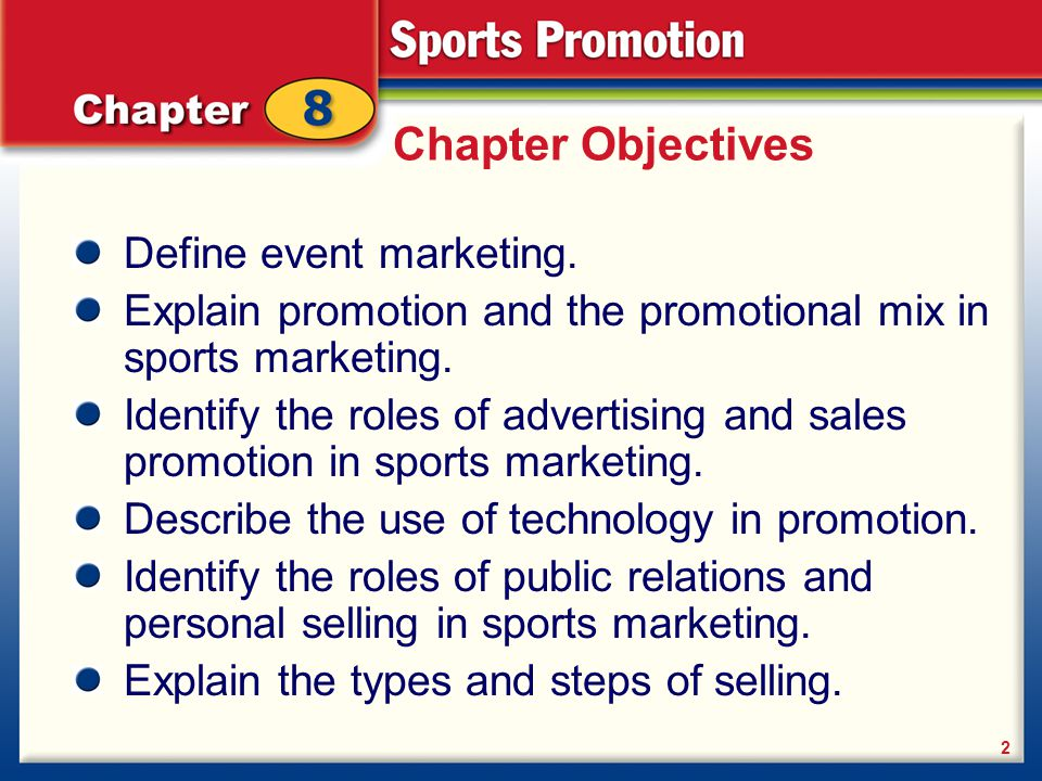 Chapter Objectives Define event marketing.