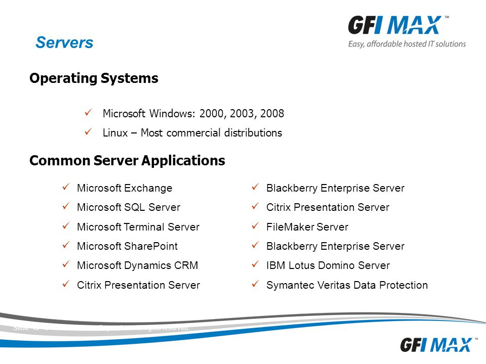 Servers Operating Systems Common Server Applications