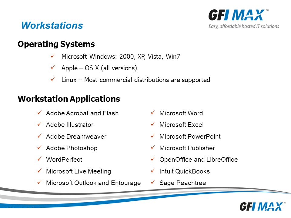 Workstations Operating Systems Workstation Applications