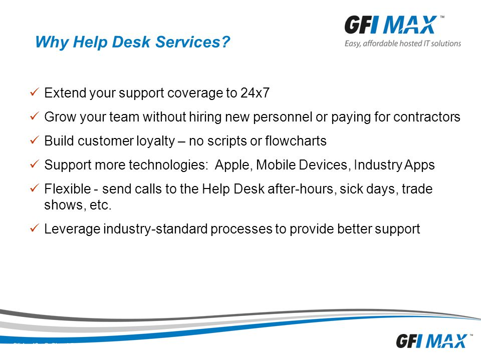 Why Help Desk Services Extend your support coverage to 24x7