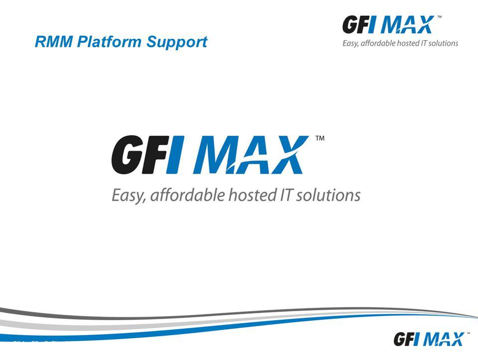 RMM Platform Support Slide: 25 © Cloud Services Depot, Inc. All rights reserved.