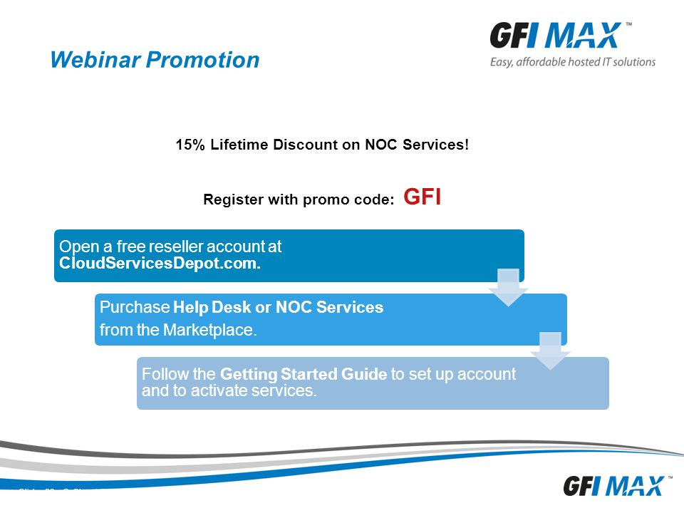 15% Lifetime Discount on NOC Services! Register with promo code: GFI