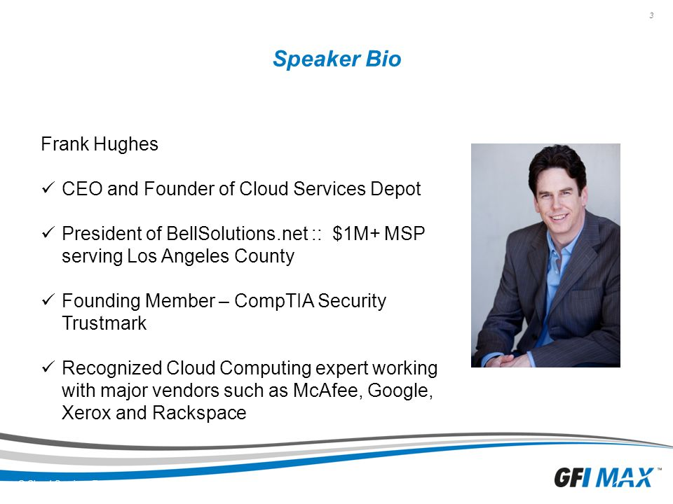 Speaker Bio Frank Hughes CEO and Founder of Cloud Services Depot