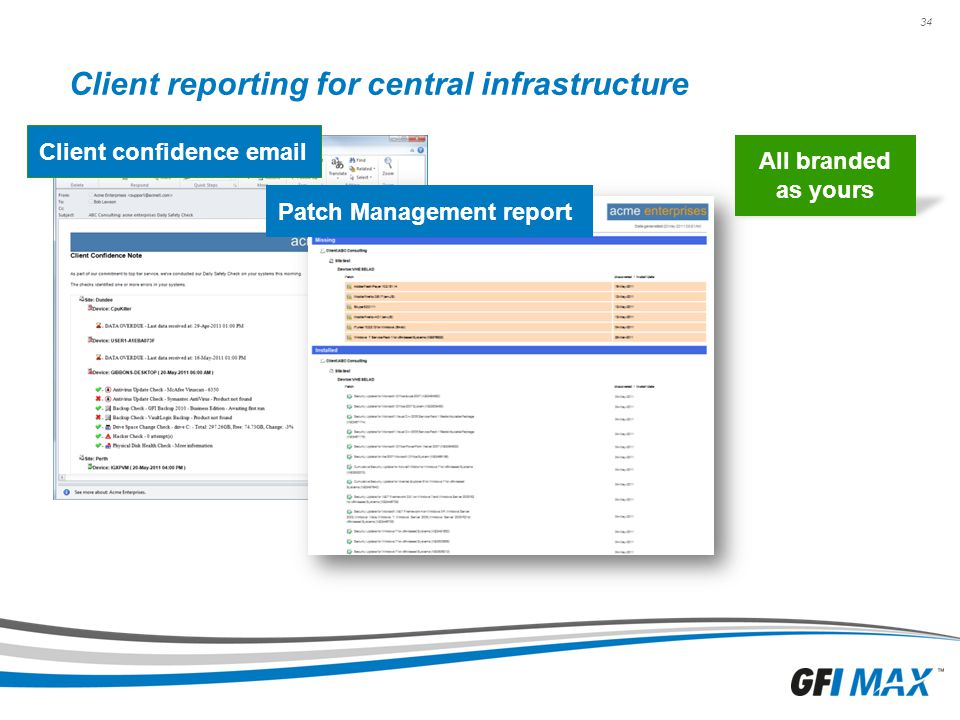 Client reporting for central infrastructure