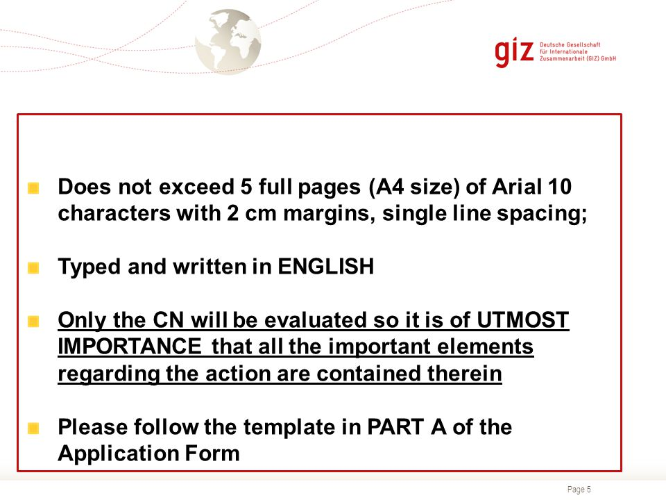 Does not exceed 5 full pages (A4 size) of Arial 10 characters with 2 cm margins, single line spacing;