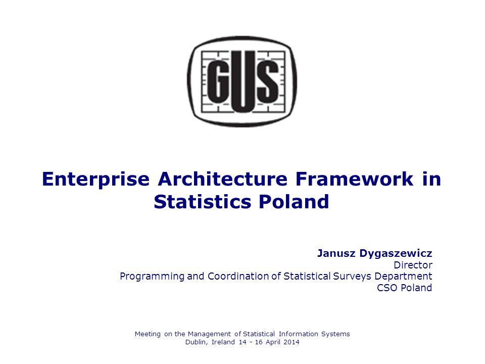 Enterprise Architecture Framework in Statistics Poland