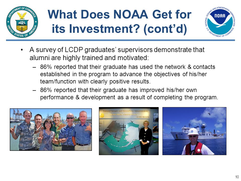 What Does NOAA Get for its Investment (cont'd)