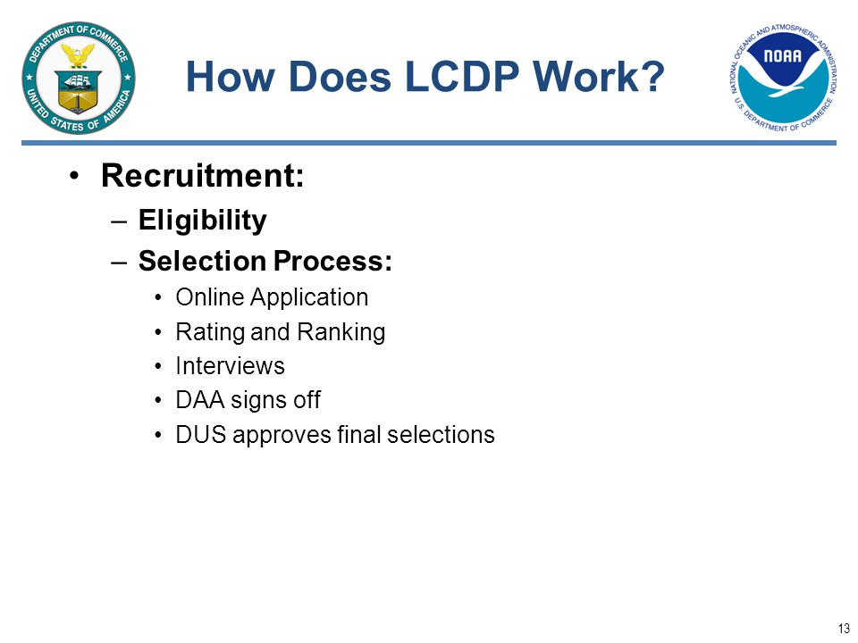 How Does LCDP Work Recruitment: Eligibility Selection Process:
