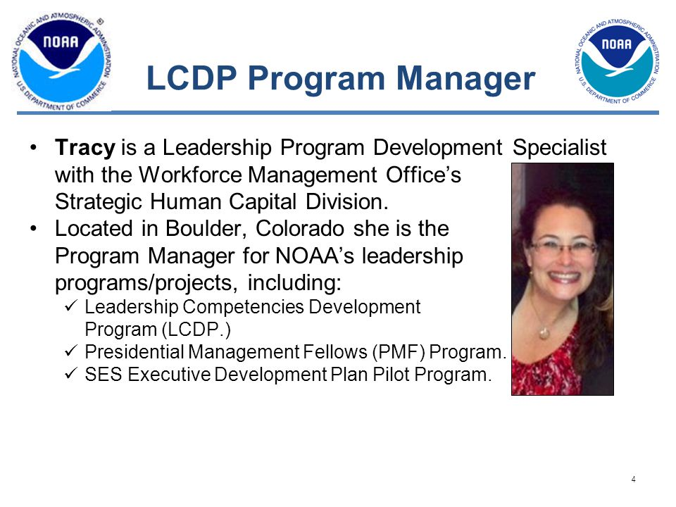 LCDP Program Manager Tracy is a Leadership Program Development Specialist with the Workforce Management Office's Strategic Human Capital Division.