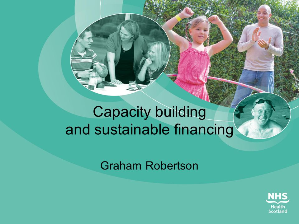 Capacity building and sustainable financing