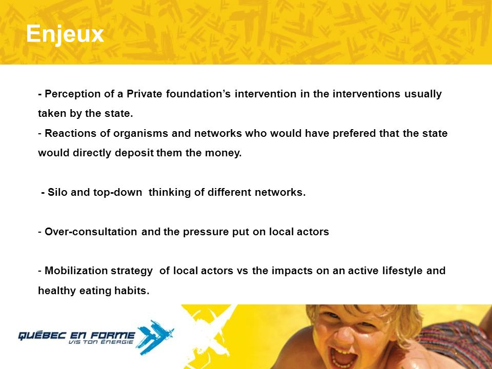 Enjeux - Perception of a Private foundation's intervention in the interventions usually taken by the state.