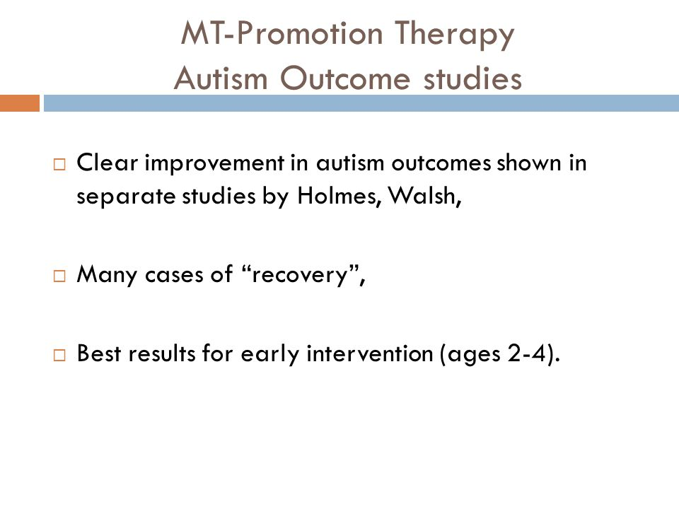 MT-Promotion Therapy Autism Outcome studies