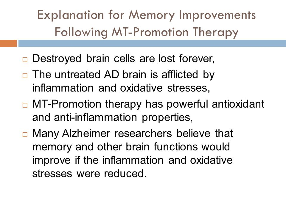 Explanation for Memory Improvements Following MT-Promotion Therapy