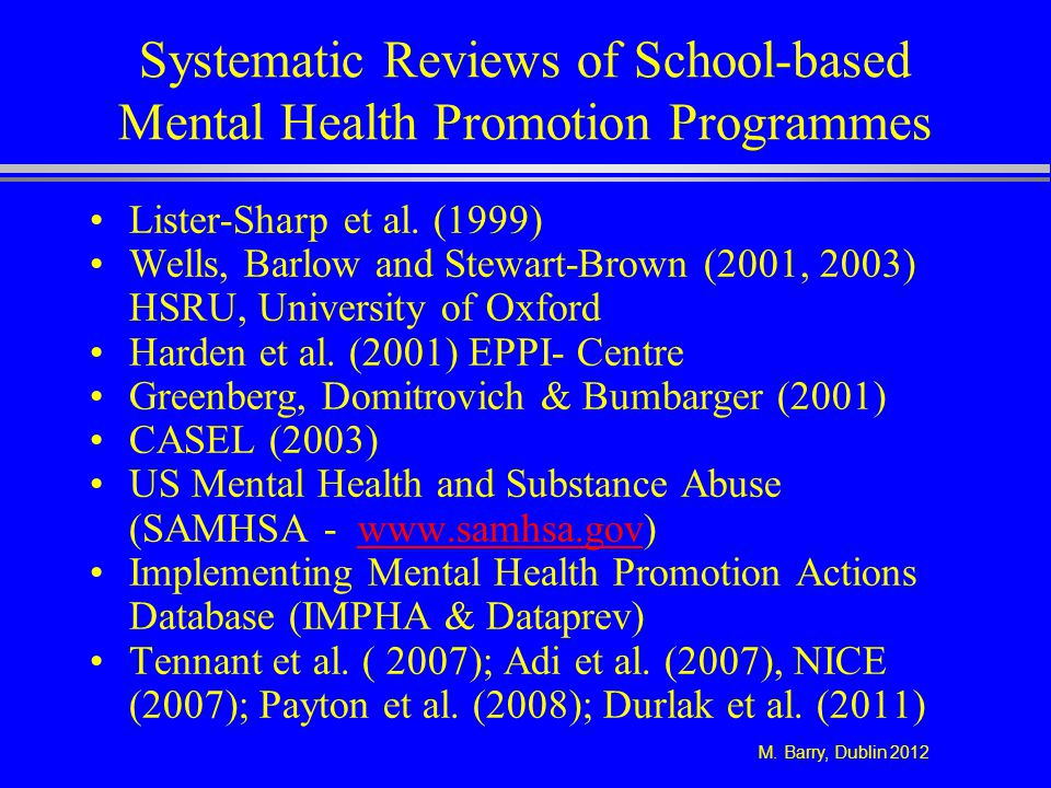 Systematic Reviews of School-based Mental Health Promotion Programmes