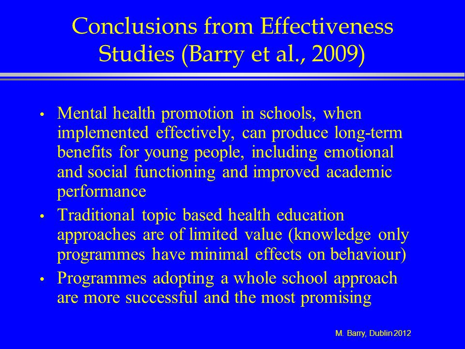 Conclusions from Effectiveness Studies (Barry et al., 2009)