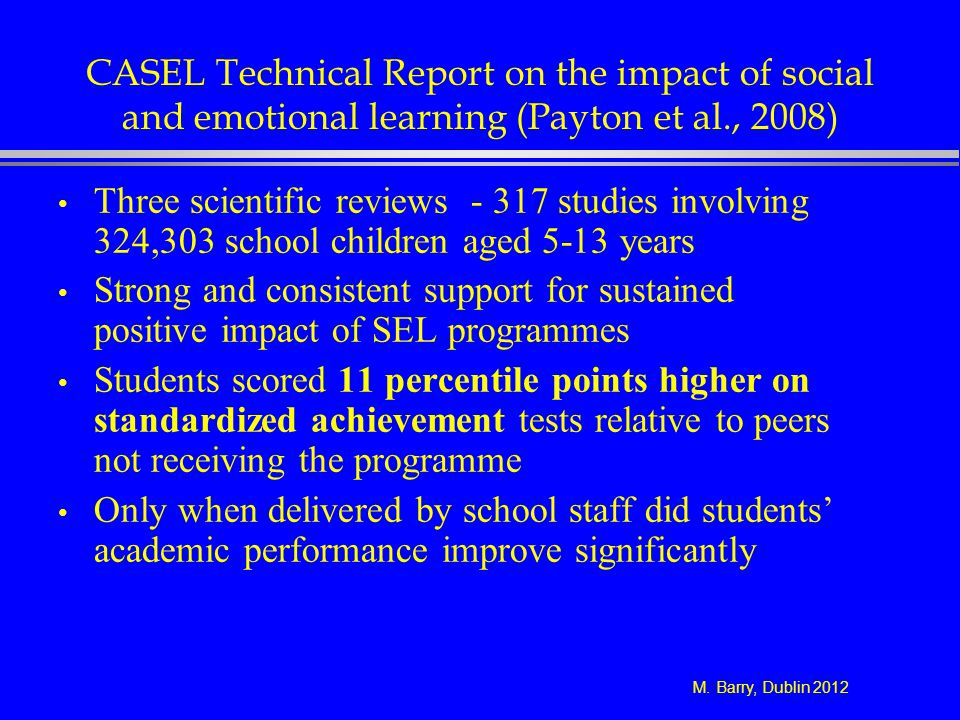 CASEL Technical Report on the impact of social and emotional learning (Payton et al., 2008)