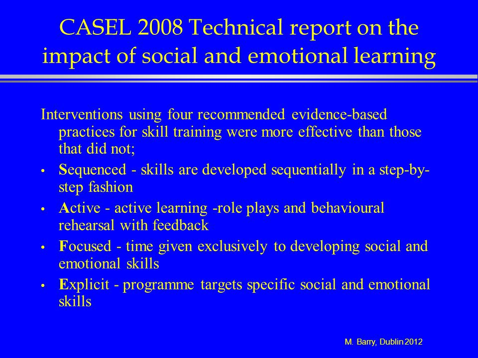 CASEL 2008 Technical report on the impact of social and emotional learning