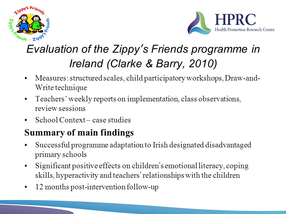 Evaluation of the Zippy's Friends programme in Ireland (Clarke & Barry, 2010)