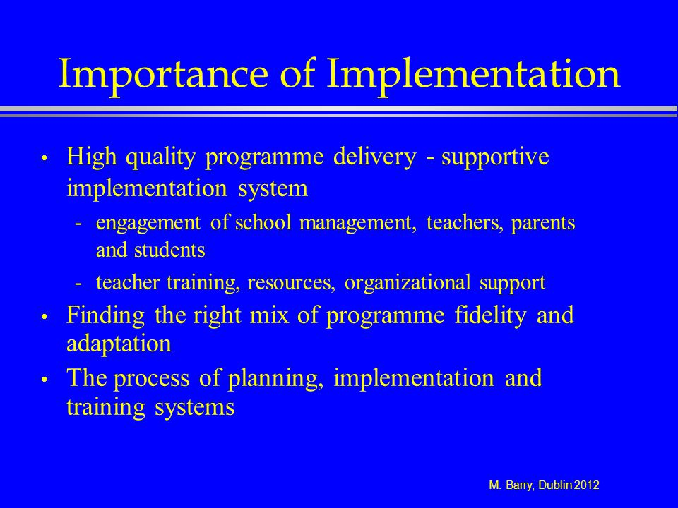 Importance of Implementation