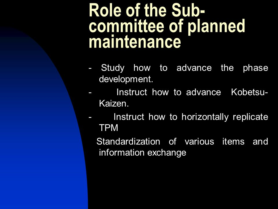 Role of the Sub-committee of planned maintenance