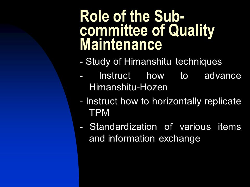 Role of the Sub-committee of Quality Maintenance