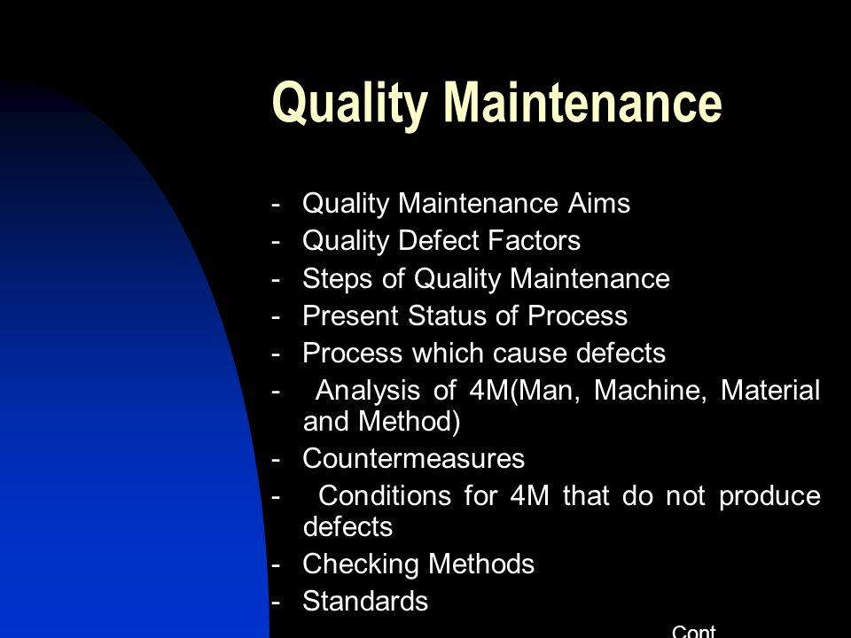 Quality Maintenance - Quality Maintenance Aims