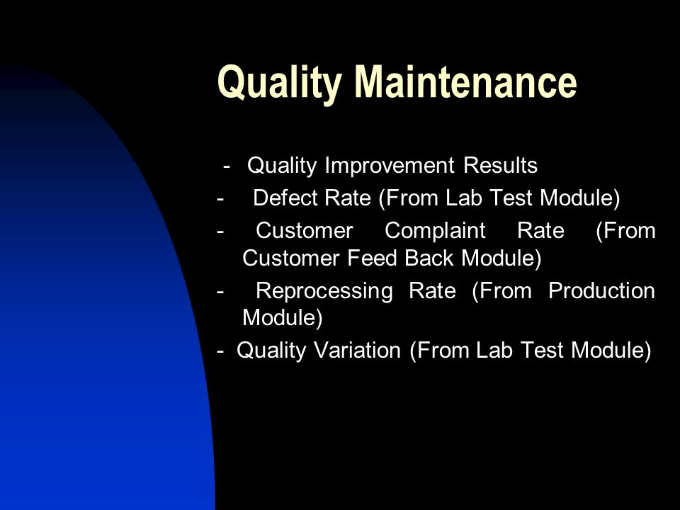 Quality Maintenance - Quality Improvement Results