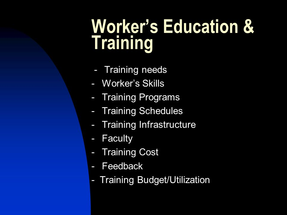 Worker's Education & Training