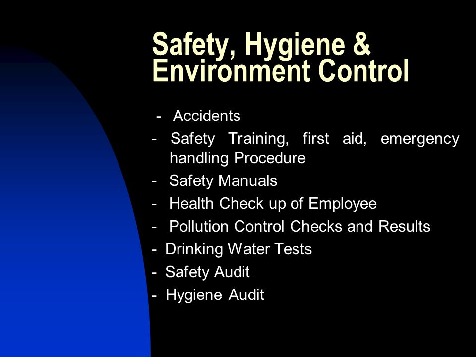 Safety, Hygiene & Environment Control