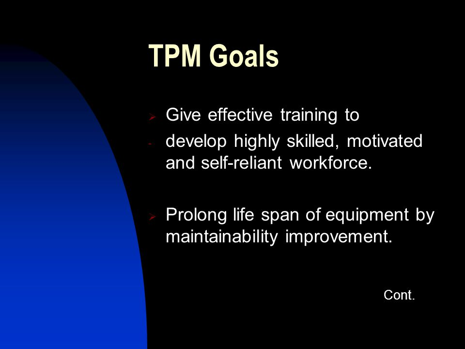 TPM Goals Give effective training to