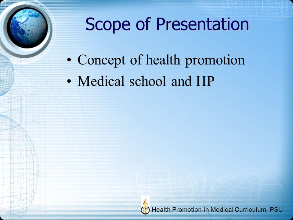 Scope of Presentation Concept of health promotion