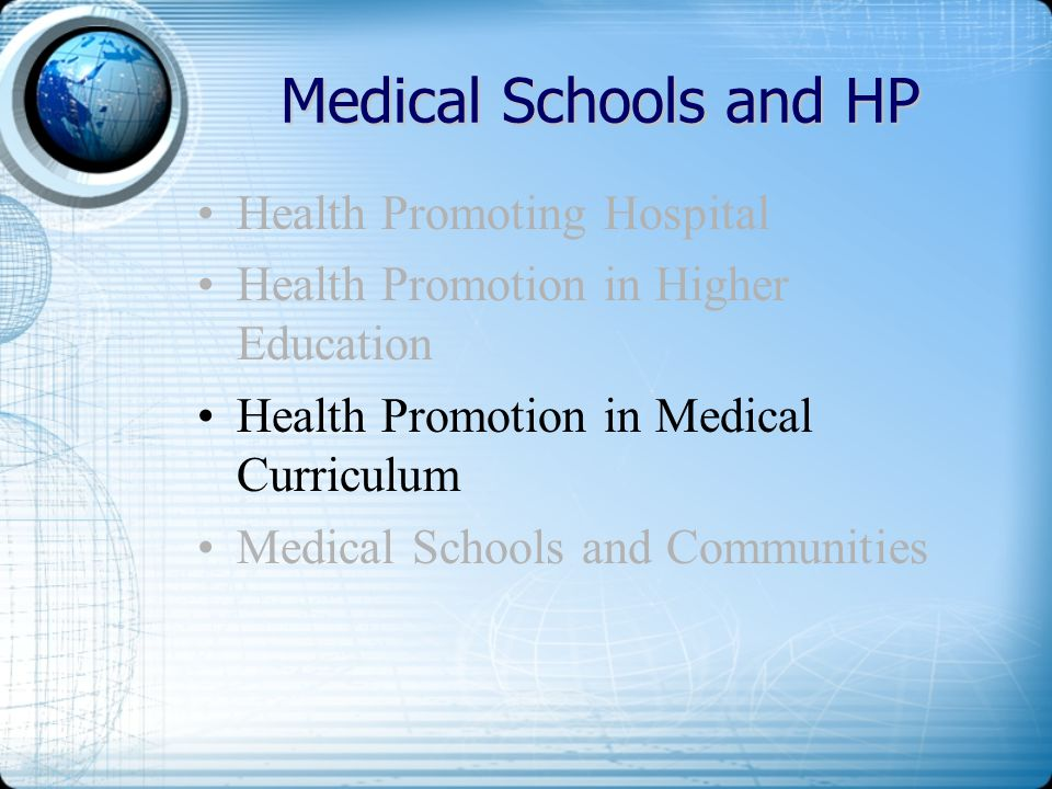 Medical Schools and HP Health Promoting Hospital