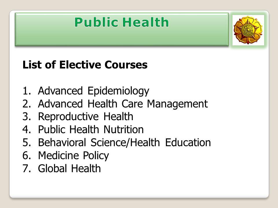 Public Health List of Elective Courses Advanced Epidemiology