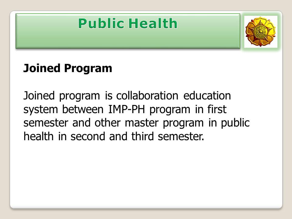 Public Health Joined Program