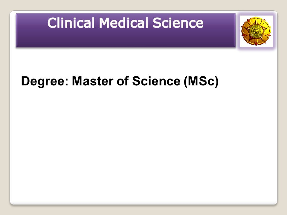 Clinical Medical Science