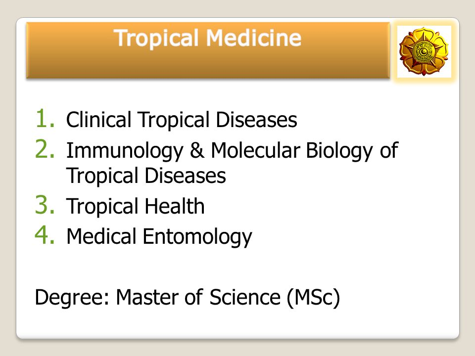 Tropical Medicine Clinical Tropical Diseases. Immunology & Molecular Biology of Tropical Diseases.