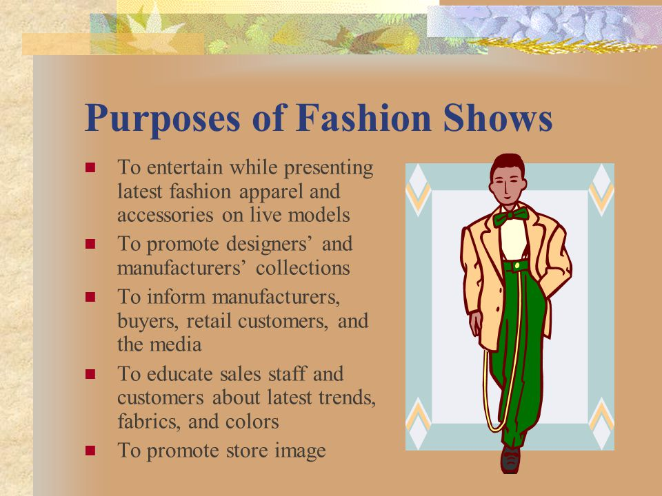 Purposes of Fashion Shows