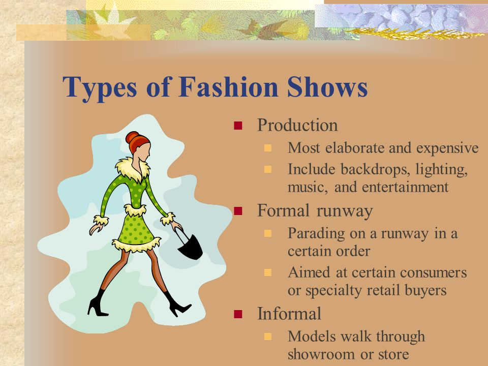 Types of Fashion Shows Production Formal runway Informal