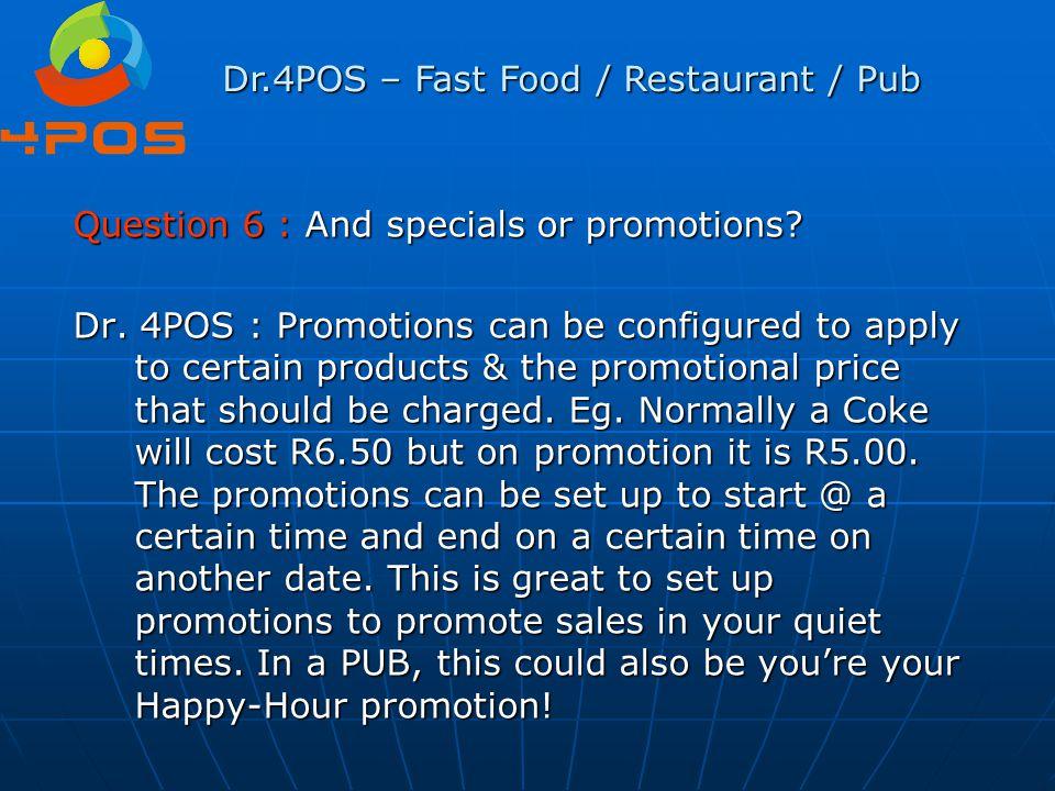 Dr.4POS – Fast Food / Restaurant / Pub