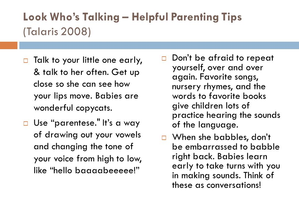 Look Who's Talking – Helpful Parenting Tips (Talaris 2008)