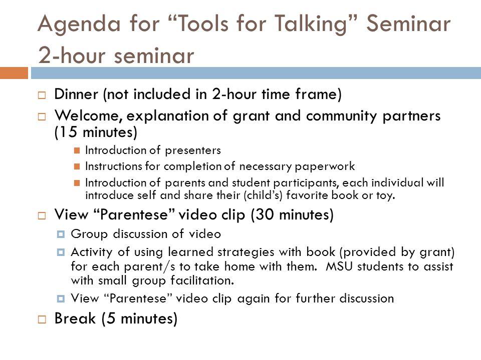 Agenda for Tools for Talking Seminar 2-hour seminar