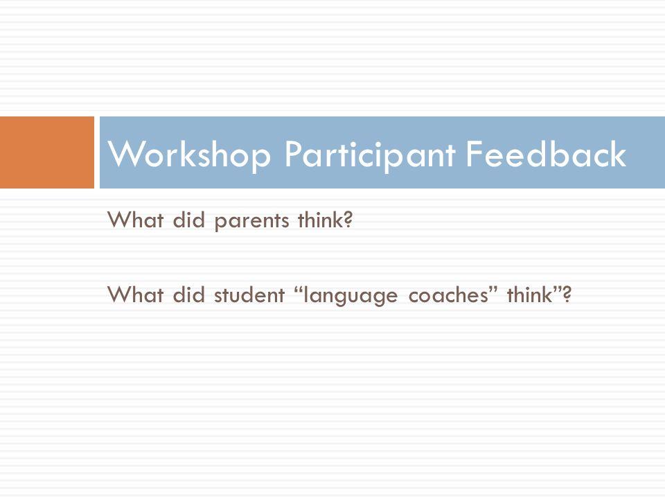 Workshop Participant Feedback