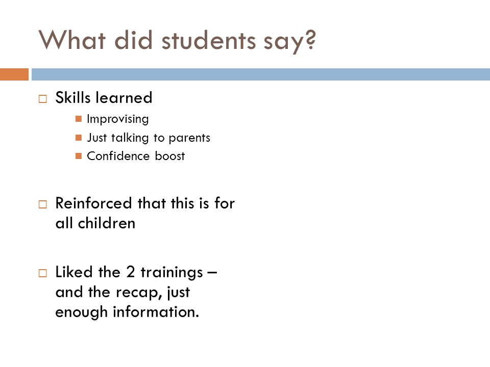 What did students say Skills learned