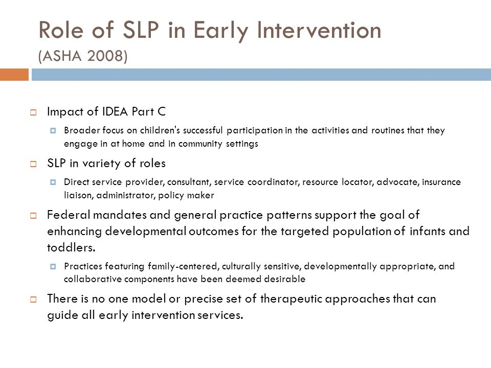 Role of SLP in Early Intervention (ASHA 2008)