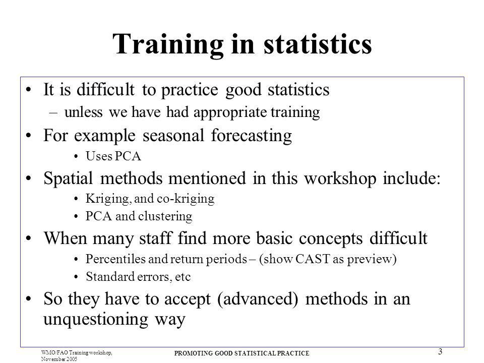 Training in statistics