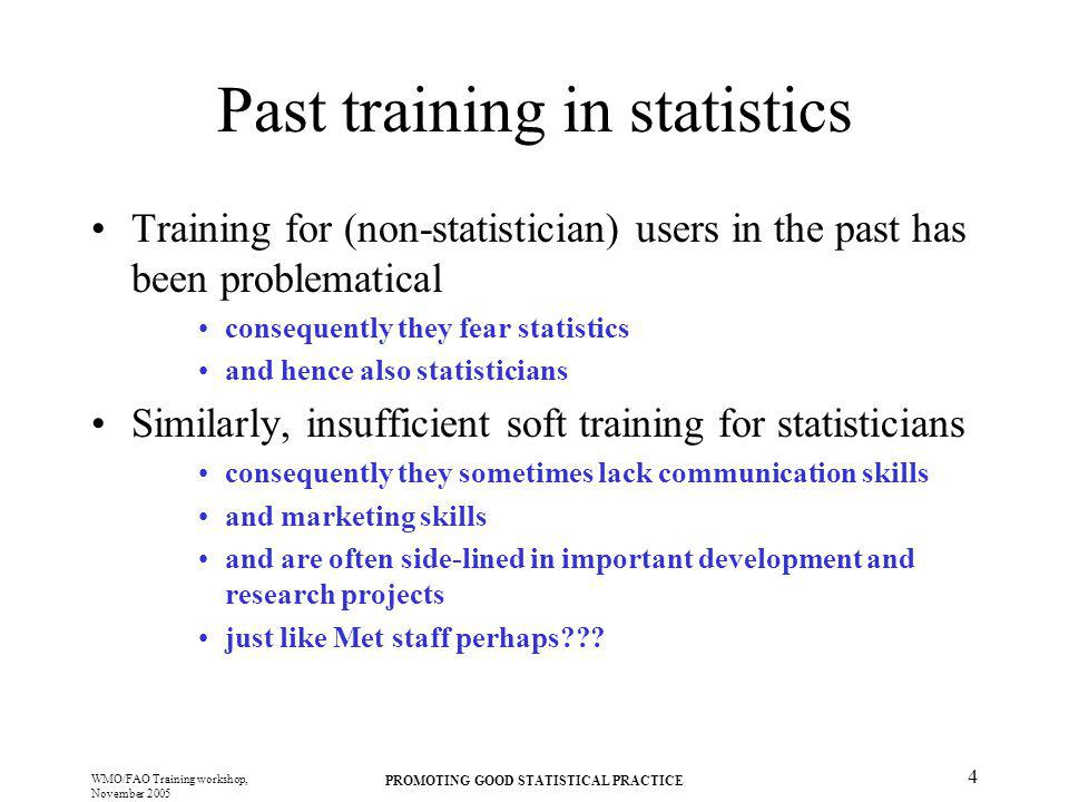 Past training in statistics